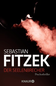 Der Seelenbrecher - Sebastian Fitzek pdf download