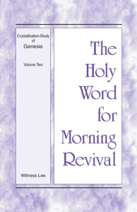 The Holy Word for Morning Revival - Crystallization-Study of Genesis, Volume 2 - Witness Lee pdf download