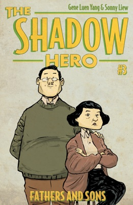 The Shadow Hero 3 - Gene Luen Yang pdf download