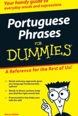 Portuguese Phrases For Dummies - Karen Keller