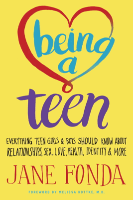 Being a Teen - Jane Fonda
