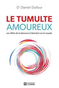 Le tumulte amoureux - Dr Daniel Dufour pdf download