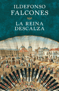 La reina descalza - Ildefonso Falcones pdf download