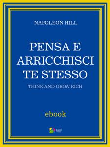 Pensa e arricchisci te stesso - Napoleon Hill pdf download