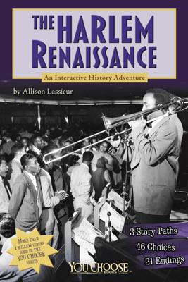 You Choose Books: The Harlem Renaissance - Allison Louise Lassieur