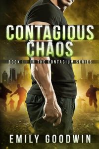 Contagious Chaos (The Contagium Series Book 3) - Emily Goodwin pdf download