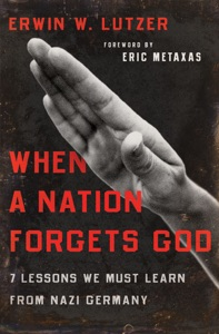 When a Nation Forgets God - Erwin W. Lutzer & Eric Metaxas pdf download