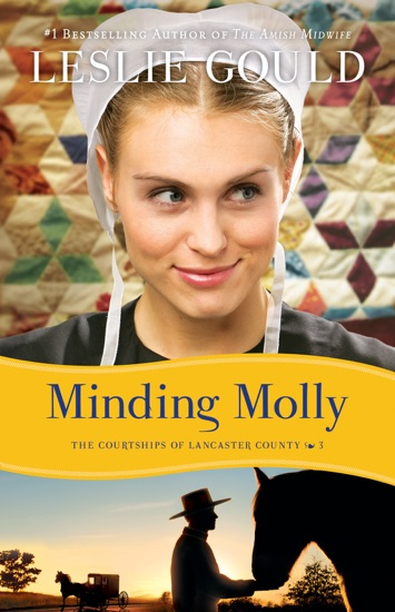 Minding Molly (The Courtships of Lancaster County Book #3) by Leslie Gould PDF Download