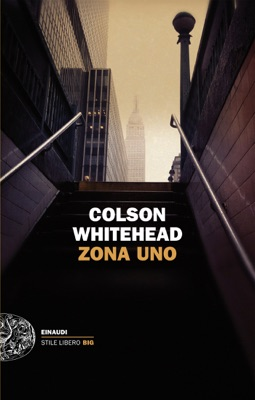 Zona Uno - Colson Whitehead pdf download