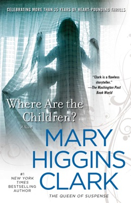 Where Are The Children? - Mary Higgins Clark pdf download