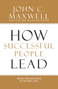 How Successful People Lead - John C. Maxwell pdf download