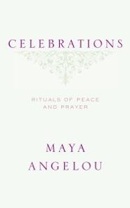 Celebrations - Maya Angelou pdf download