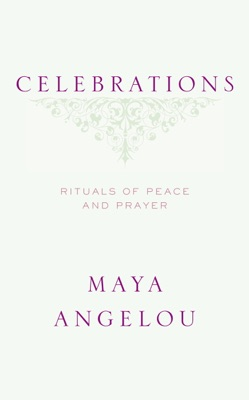 Celebrations - Maya Angelou pdf download