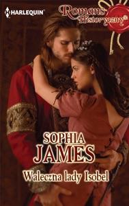 Waleczna lady Isobel - Sophia James pdf download