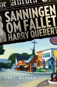 Sanningen om fallet Harry Quebert - Joël Dicker pdf download