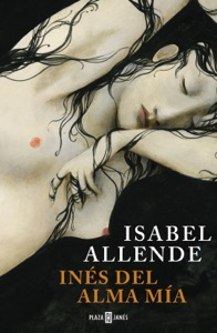 Inés del alma mía - Isabel Allende pdf download