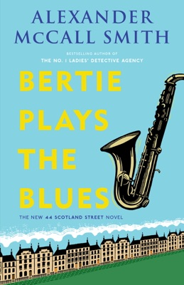 Bertie Plays the Blues - Alexander McCall Smith pdf download