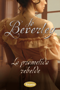 La prometida rebelde - Jo Beverley pdf download