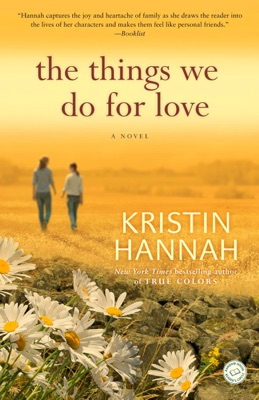The Things We Do for Love - Kristin Hannah pdf download