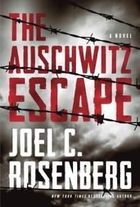 The Auschwitz Escape - Joel C. Rosenberg pdf download