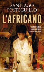 L'africano - Santiago Posteguillo pdf download