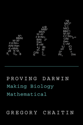 Proving Darwin - Gregory Chaitin