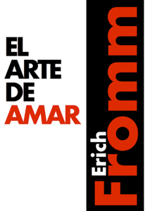 El arte de amar - Erich Fromm pdf download