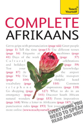 Complete Afrikaans Beginner to Intermediate Book and Audio Course - Lydia McDermott