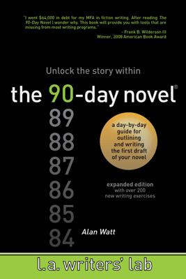 The 90-Day Novel - Alan Watt