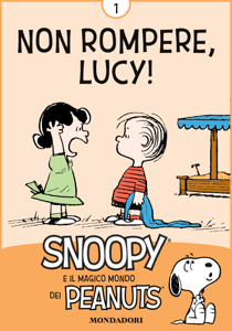 Non rompere, Lucy! Vol. 1 - Charles Schulz pdf download