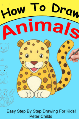 How to Draw Animals - Peter Childs