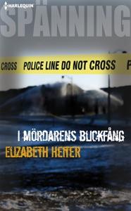 I mördarens blickfång - Elizabeth Heiter pdf download