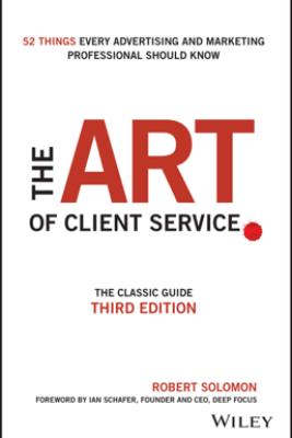 The Art of Client Service - Robert Solomon & Ian Schafer