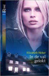 In de val gelokt - Elizabeth Heiter pdf download