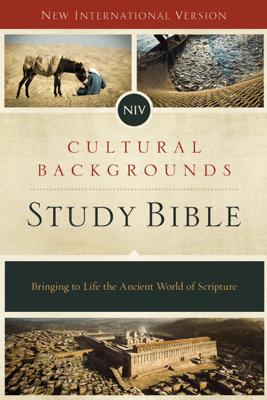 NIV, Cultural Backgrounds Study Bible - Craig S. Keener & John H. Walton