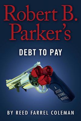Robert B. Parker's Debt to Pay - Reed Farrel Coleman pdf download