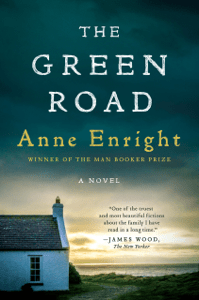 The Green Road: A Novel - Anne Enright pdf download