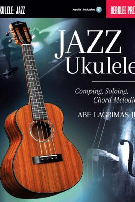 Jazz Ukulele - Abe Lagrimas, Jr.