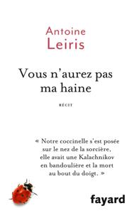 Vous n'aurez pas ma haine - Antoine Leiris pdf download