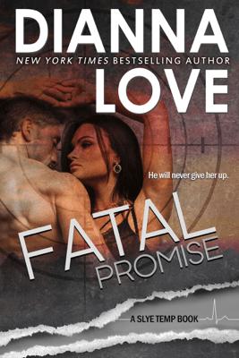 Fatal Promise - Dianna Love