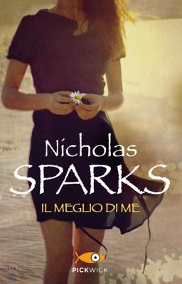 Il meglio di me - Nicholas Sparks pdf download