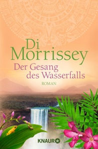 Der Gesang des Wasserfalls - Di Morrissey pdf download