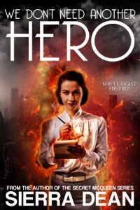 We Don't Need Another Hero - Sierra Dean pdf download