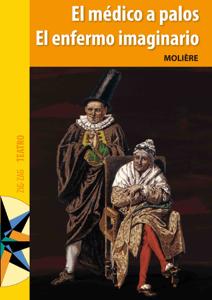 El  Médico a palos y  El enfermo imaginario - Molière pdf download
