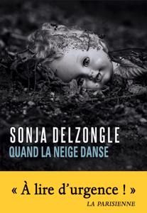 Quand la neige danse - Sonja Delzongle pdf download
