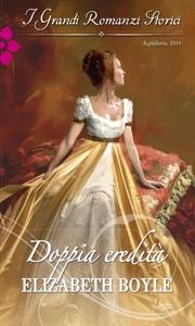 Doppia eredità - Elizabeth Boyle pdf download