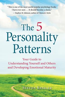 The 5 Personality Patterns - Steven Kessler