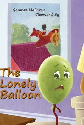 The Lonely Balloon - Gemma Mallorey