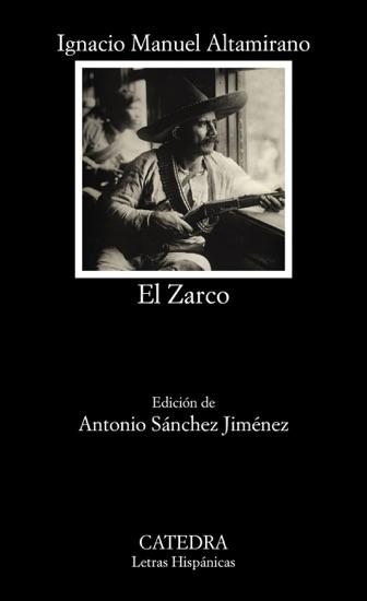 El Zarco by Ignacio Manuel Altamirano & Antonio Sánchez Jiménez PDF Download