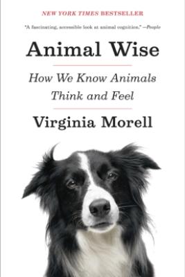 Animal Wise - Virginia Morell